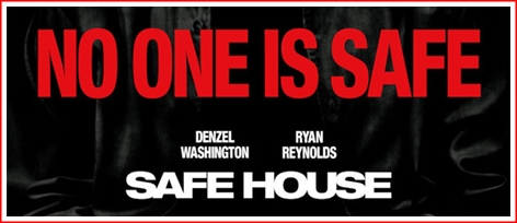 Safe House 2012 Movie Title Banner The Arts Justmemike S New Blog
