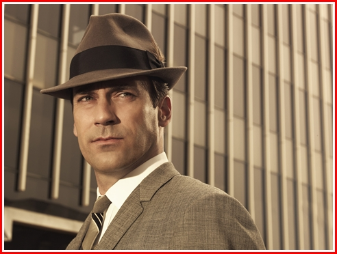 Jon Hamm as Don Draper. He's not the angry young man in From the Terrace - that was Paul Newman. He's not The Man in the Grey Flannel Suit - that was Gregory Peck. And he's not the guy from Rally Atround the F;ag Boys - that too was Pauk Newman.  Hamm's Draper in none f them and all of them In gact he is all of us - only a bit more amoral than most of us.