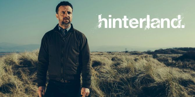 Hinterland Season 2 On Netflix | The Arts - JustMeMike's New Blog